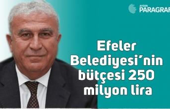Efeler Belediyesi'nin bütçesi 250 milyon lira