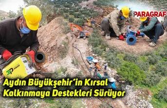 Aydın Büyükşehir'in Kırsal Kalkınmaya Destekleri Sürüyor