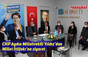 CHP Aydın Milletvekili Yıldız'dan Millet İttifakı'na ziyaret