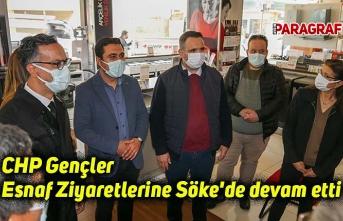 CHP Gençler Esnaf Ziyaretlerine Söke'de devam etti