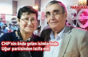 CHP'nin önde gelen isimlerinde Uğur partisinden istifa etti