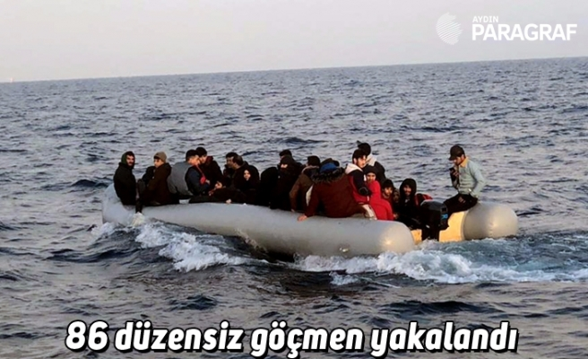 86 düzensiz göçmen yakalandı