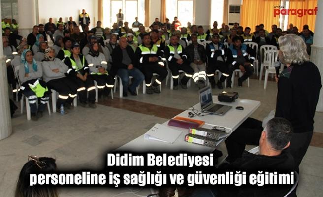 Didim Belediyesi personeline iş sağlığı ve güvenliği eğitimi
