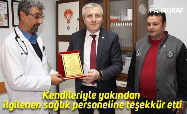 Kendileriyle yakından ilgilenen sağlık personeline teşekkür etti