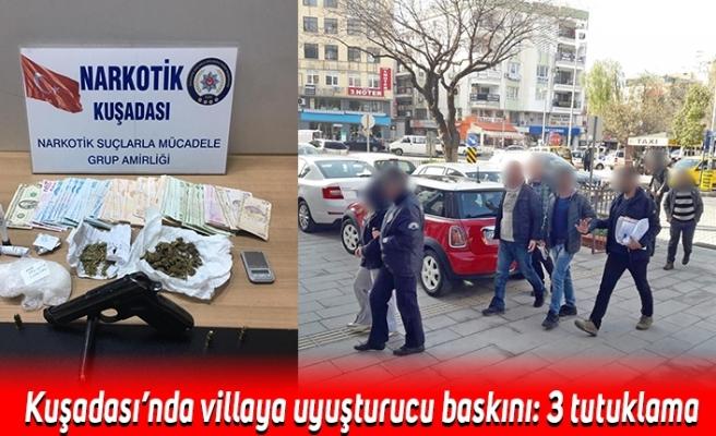 Kuşadası'nda villaya uyuşturucu baskını: 3 tutuklama
