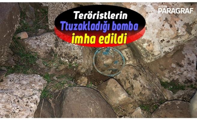 Teröristlerin tuzakladığı bomba bulunarak imha edildi