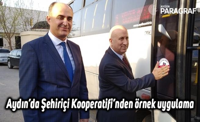 Aydın'da Şehiriçi Kooperatifi'nden örnek uygulama