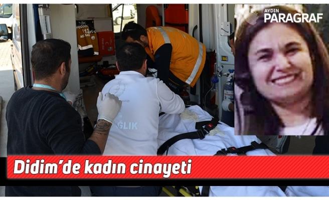 Didim'de kadın cinayeti