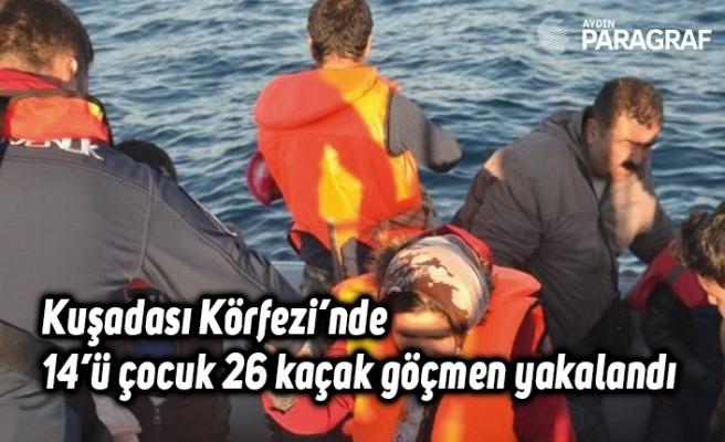 Kuşadası Körfezi'nde 14'ü çocuk 26 kaçak göçmen yakalandı