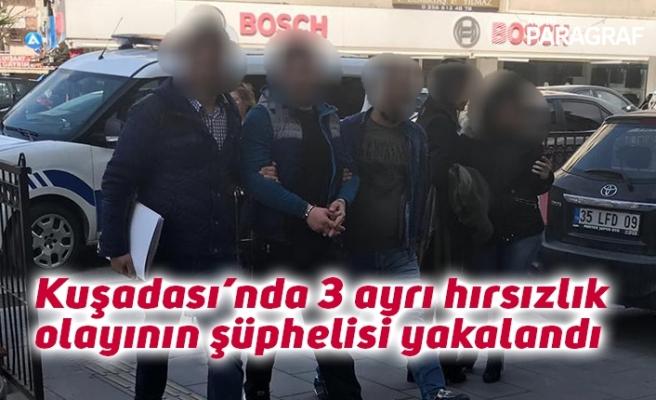 Kuşadası'nda 3 ayrı hırsızlık olayının şüphelisi yakalandı