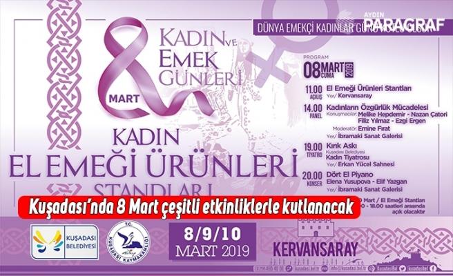 Kuşadası'nda 8 Mart çeşitli etkinliklerle kutlanacak