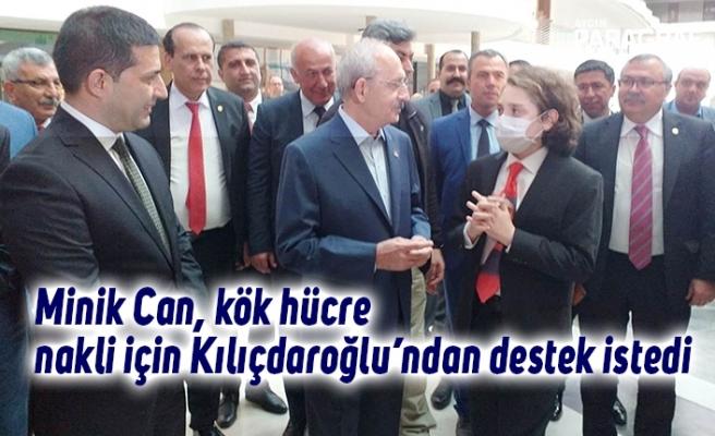 Minik Can, kök hücre nakli için Kılıçdaroğlu'ndan destek istedi