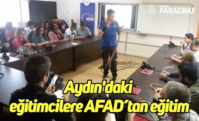 Aydın'daki eğitimcilere AFAD'tan eğitim