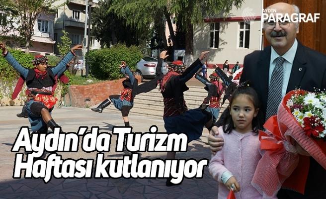 Aydın'da Turizm Haftası kutlanıyor