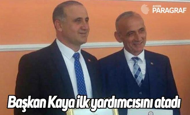Başkan Kaya ilk yardımcısını atadı