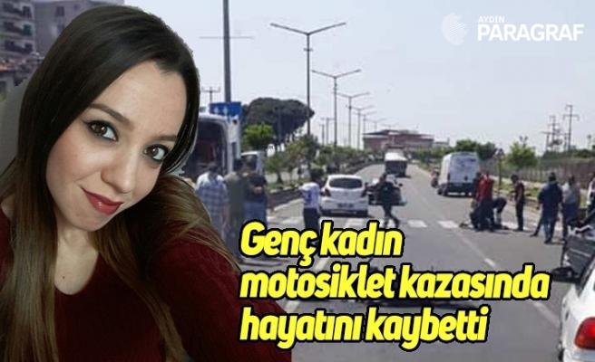 Genç kadın motosiklet kazasında hayatını kaybetti