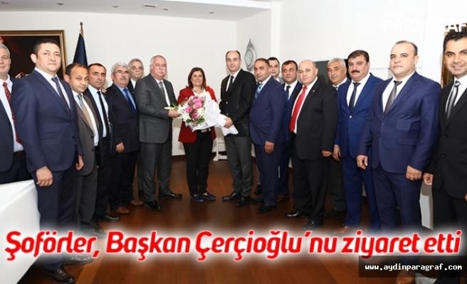 Şoförler, Başkan Çerçioğlu'nu ziyaret etti