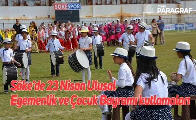 Söke'de 23 Nisan Ulusal Egemenlik ve Çocuk Bayramı kutlamaları