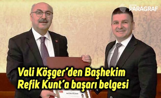 Vali Köşger'den Başhekim Refik Kunt'a başarı belgesi