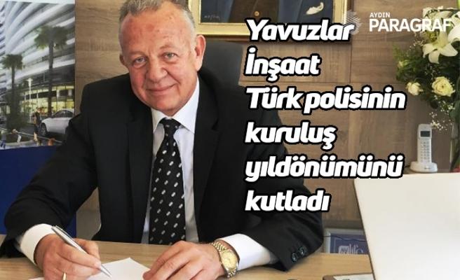 Yavuzlar İnşaat Türk polisinin kuruluş yıldönümünü kutladı
