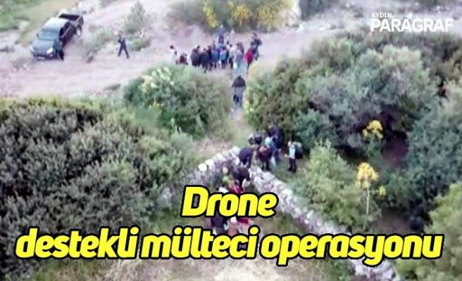 Drone  destekli mülteci operasyonu