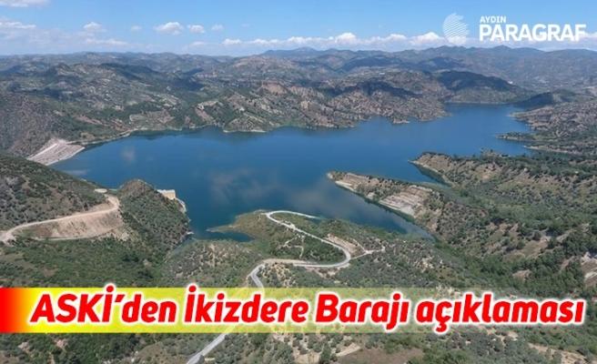 ASKİ'den İkizdere Barajı açıklaması