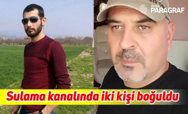 Aydın'da sulama kanalında iki kişi boğuldu