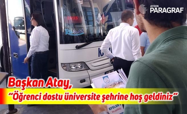 """Başkan Atay, """"Öğrenci dostu üniversite şehrine hoş geldiniz"""""""