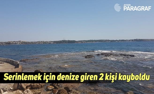Serinlemek için denize giren iki kişi kayboldu