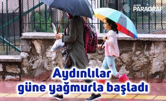 Aydınlılar güne yağmurla başladı
