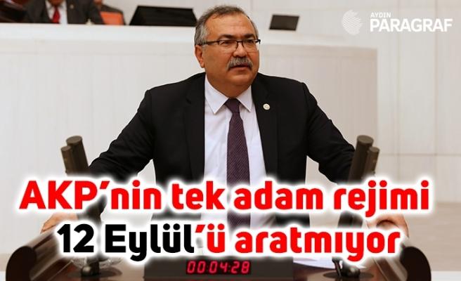 Bülbül: AKP'nin tek adam rejimi 12 Eylül'ü aratmıyor