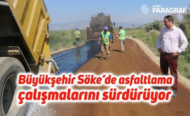 Büyükşehir Söke'de asfaltlama çalışmalarını sürdürüyor