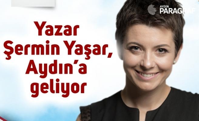 Yazar Şermin Yaşar, Aydın'a geliyor