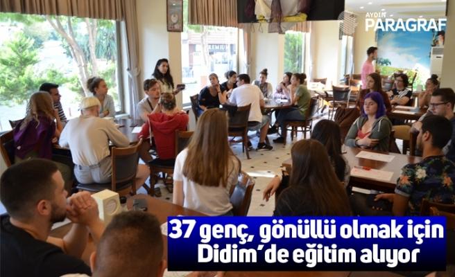 37 genç, gönüllü olmak için Didim'de eğitim alıyor