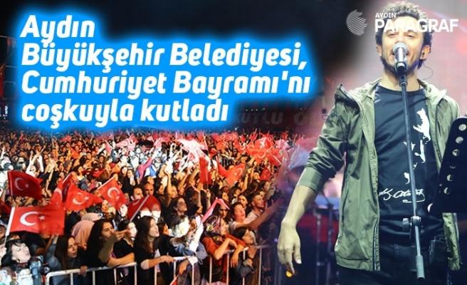 Aydın Büyükşehir Belediyesi, Cumhuriyet Bayramı'nı coşkuyla kutladı