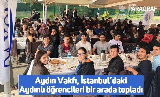Aydın Vakfı, İstanbul'daki Aydınlı öğrencileri bir arada topladı