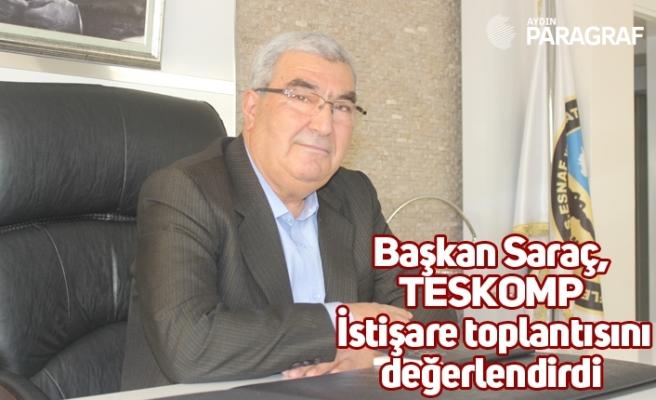 Başkan Saraç, TESKOMP İstişare toplantısını değerlendirdi