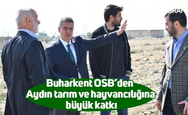 Buharkent OSB'den Aydın tarım ve hayvancılığına büyük katkı
