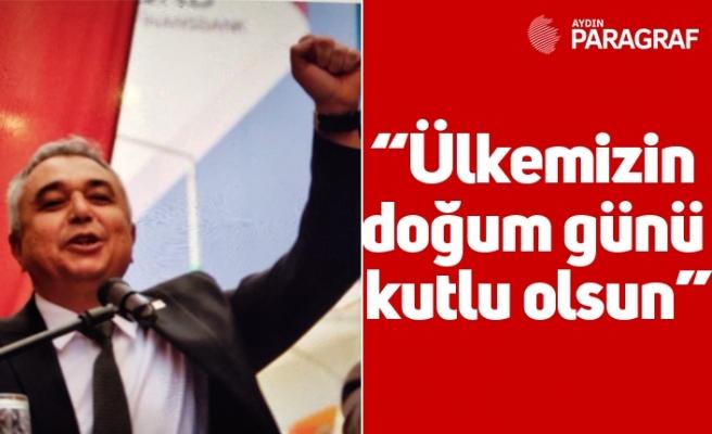 """CHP İl Başkanı Ali Çankır; """"Ülkemizin doğum günü kutlu olsun"""""""