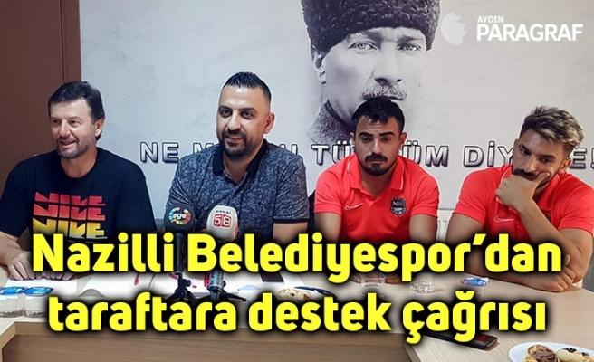 Nazilli Belediyespor'dan taraftara destek çağrısı