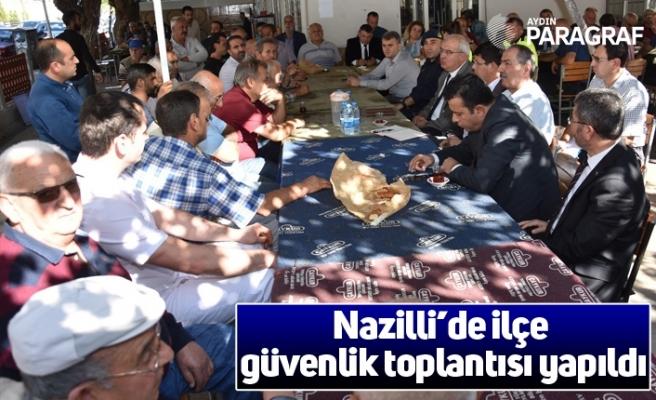 Nazilli'de ilçe güvenlik toplantısı yapıldı