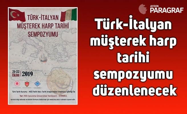 Türk-İtalyan müşterek harp tarihi sempozyumu düzenlenecek