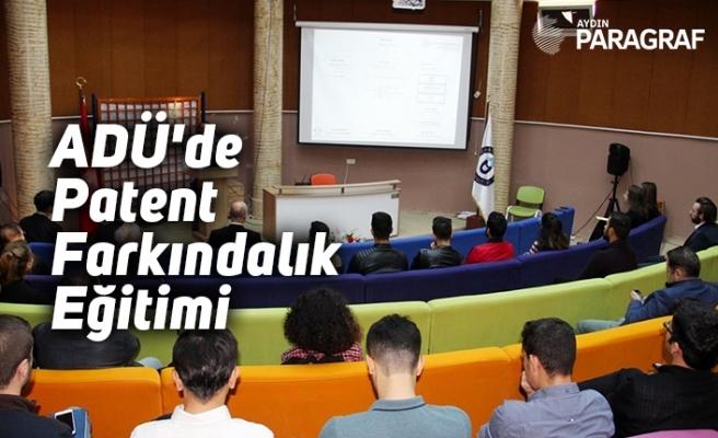 ADÜ'de Patent Farkındalık Eğitimi gerçekleşti