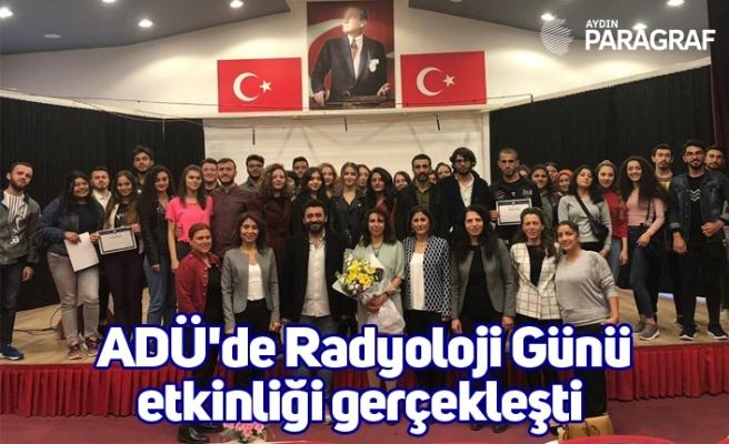 ADÜ'de Radyoloji Günü etkinliği gerçekleşti