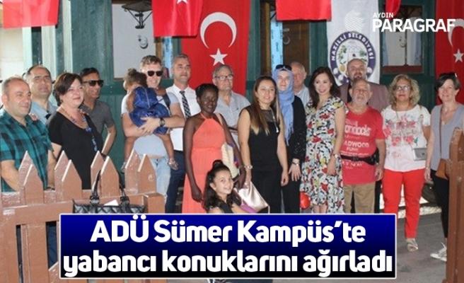 ADÜ Sümer Kampüs'te yabancı konuklarını ağırladı