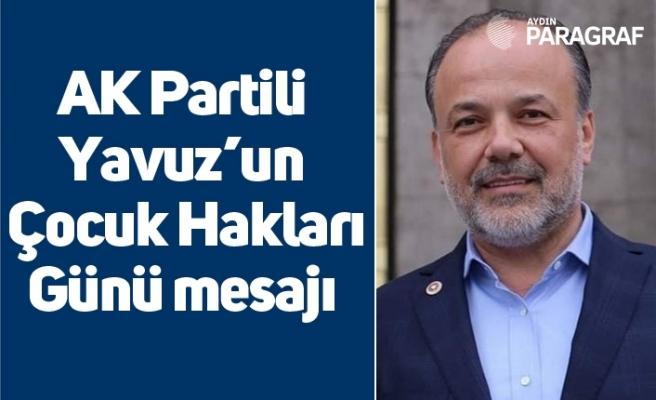 AK Partili Yavuz'un Çocuk Hakları Günü mesajı