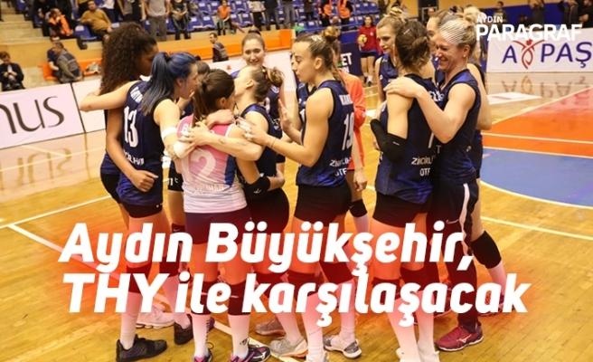 Aydın Büyükşehir, THY ile karşılaşacak