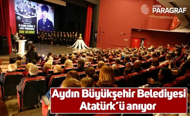Aydın Büyükşehir Belediyesi Atatürk'ü anıyor