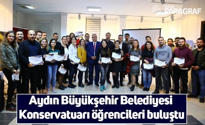 Aydın Büyükşehir Belediyesi Konservatuarı öğrencileri buluştu