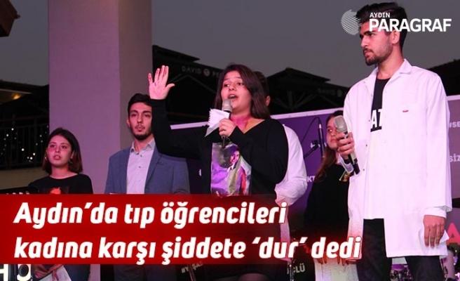 Aydın'da tıp öğrencileri kadına karşı şiddete 'dur' dedi